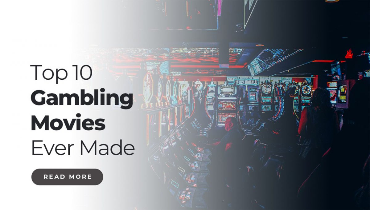 Top 10 Gambling Movies of All Time