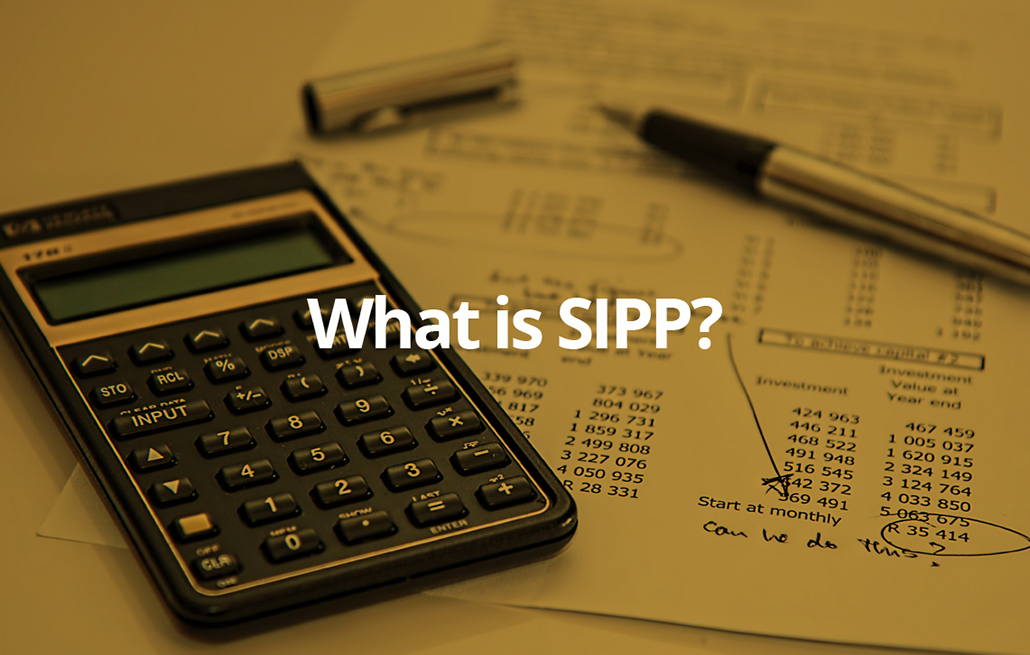 What Is A SIPP