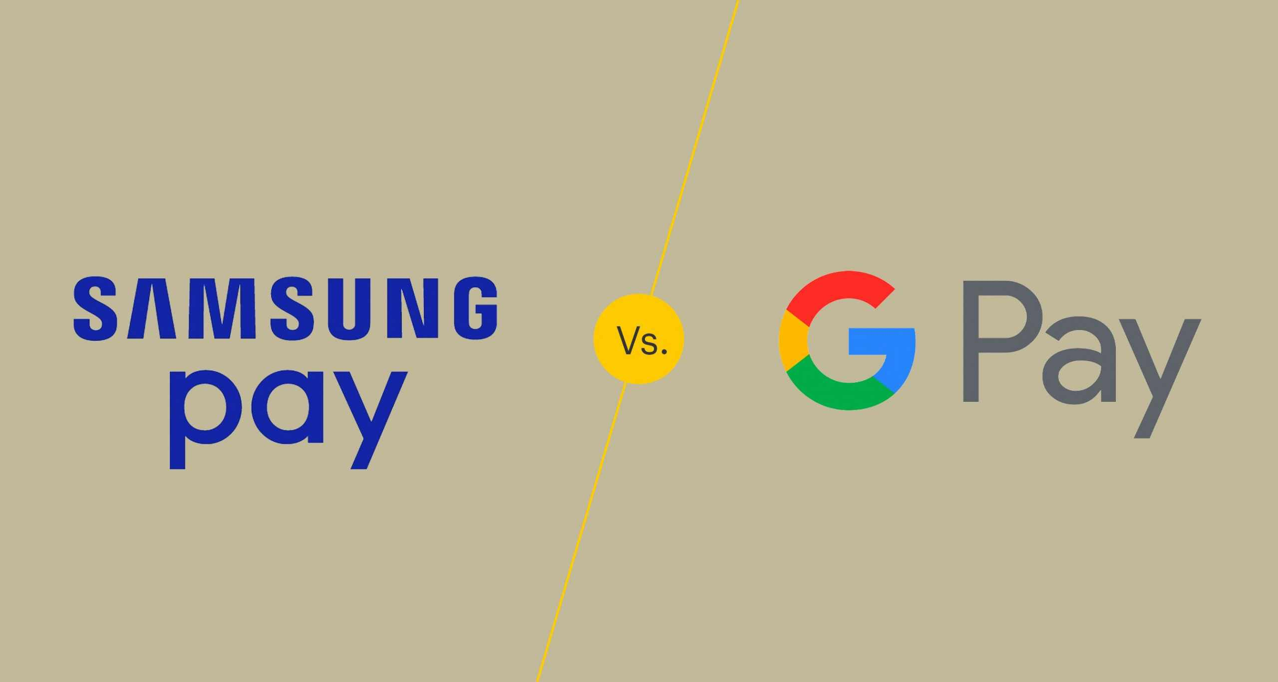 Google Pay VS Samsung Pay